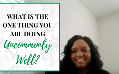 What is the one thing you are doing uncommonly well